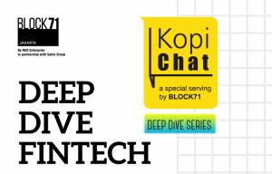 Deep Dive Fintech Kopi Chat by Block71